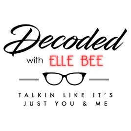 Decoded With Elle Bee: Season 2: Ep 7 Darian Hall: A House