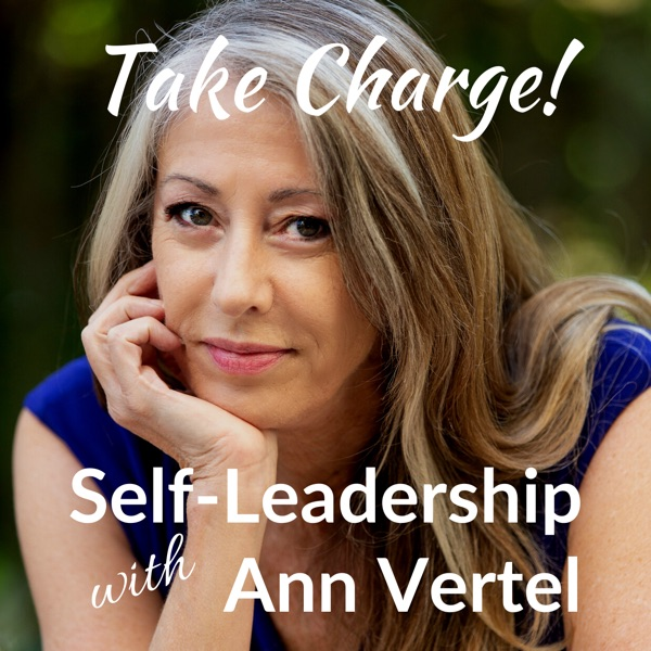 Take Charge: Self-Leadership with Ann Vertel