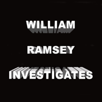 William Ramsey Investigates podcast