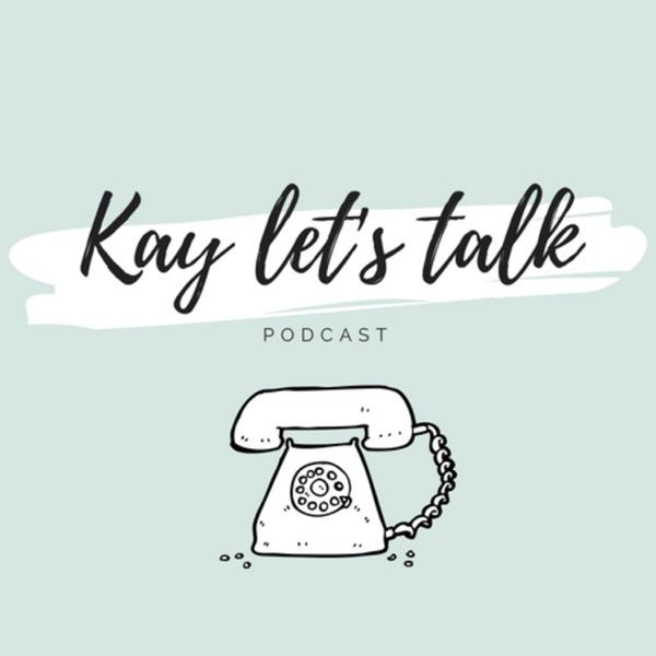 Kay Let's Talk