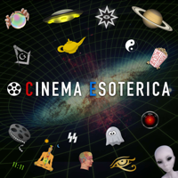 Cinema Esoterica podcast