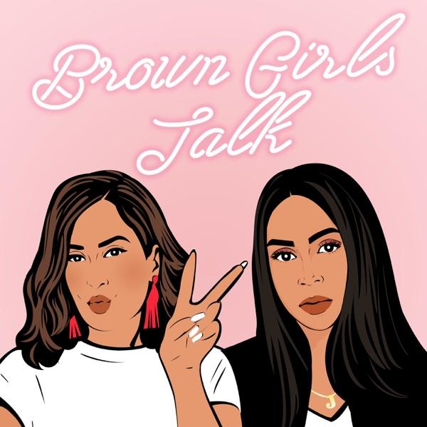 Brown Girls Talk