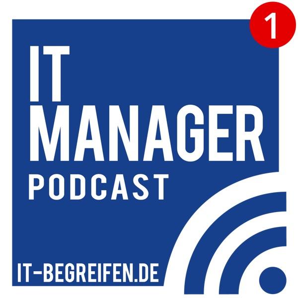 IT Manager Podcast (DE, german) - IT-Begriffe einfach und verständlich erklärt