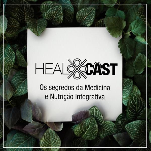HEALCast Medicina e Nutrição Integrativa