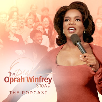 The Oprah Winfrey Show: The Podcast:The Oprah Winfrey Show: The Podcast