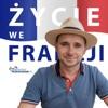 Życie we Francji - Lazurowy Przewodnik