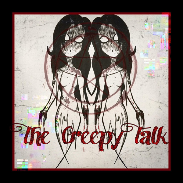 The Creepy Talk