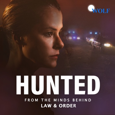 Hunted:Dick Wolf, Wolf Entertainment & Endeavor Audio