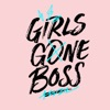 Girls Gone Boss artwork