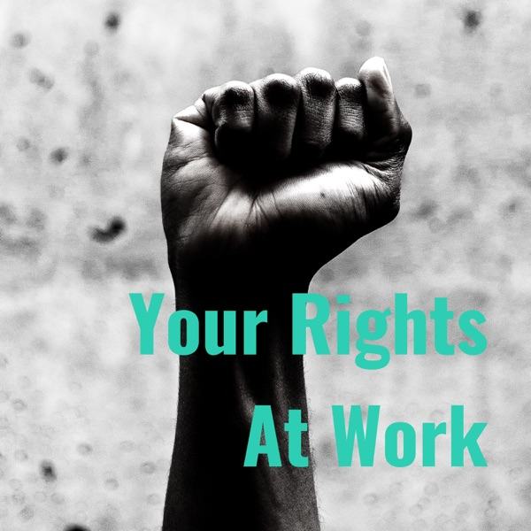 Your Rights At Work Artwork