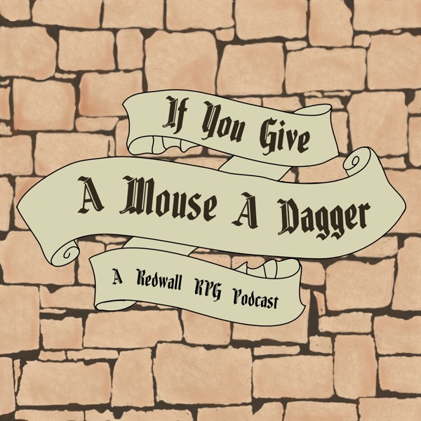 If You Give A Mouse A Dagger