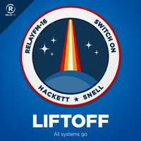 Liftoff podcast