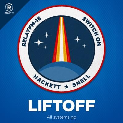 Liftoff:Relay FM