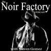 Noir Factory Podcast artwork