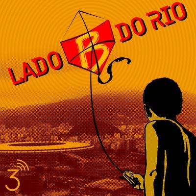 Lado B do Rio:Central3 Podcasts