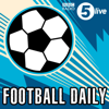 Football Daily - BBC Radio 5 live