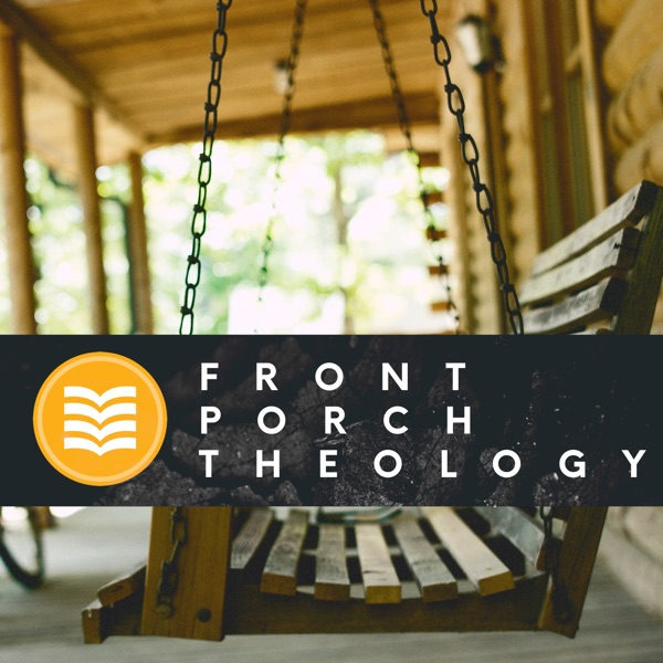 Front Porch Theology