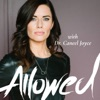 Allowed: Conscious Leadership and Personal Growth with Dr. Caneel Joyce artwork