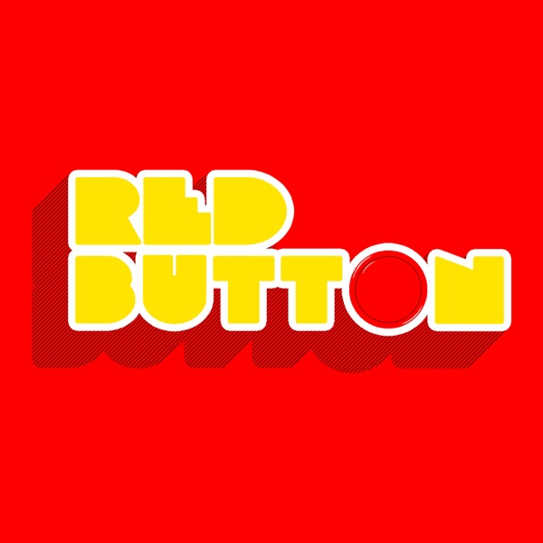 Red Button - A Video Game Podcast
