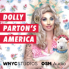 Dolly Parton's America - WNYC Studios & OSM Audio