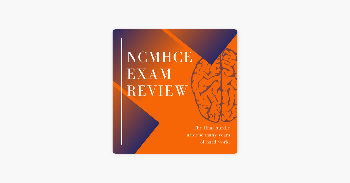 NCMHCE Exam Review on Apple Podcasts