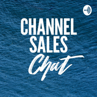 Channel Sales Chat With Dede Haas podcast