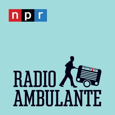 Radio Ambulante:NPR