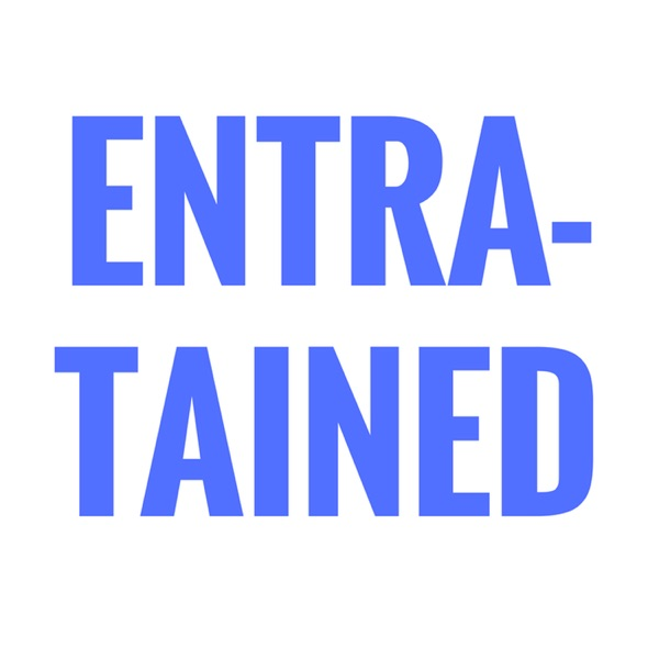 Entratained