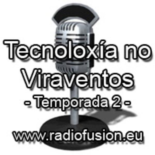 Tecnoloxía no Viraventos - Temporada 2