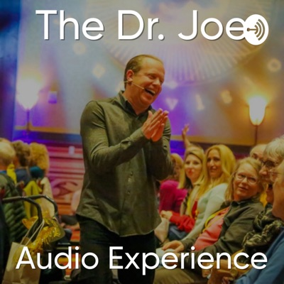 Dr. Joe Dispenza Audio Experience:Dr. Joe Dispenza
