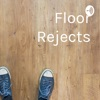 Floor Rejects artwork