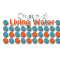 Church of Living Water podcast