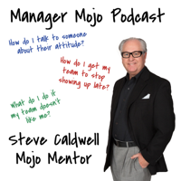 Manager Mojo with Steve Caldwell podcast