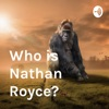 Who is Nathan Royce? artwork