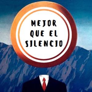 Mejor Que el Silencio