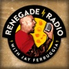 Renegade Radio with Jay Ferruggia: Fitness | Nutrition | Lifestyle | Strength Training | Self Help | Motivation artwork