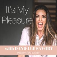 It's My Pleasure podcast