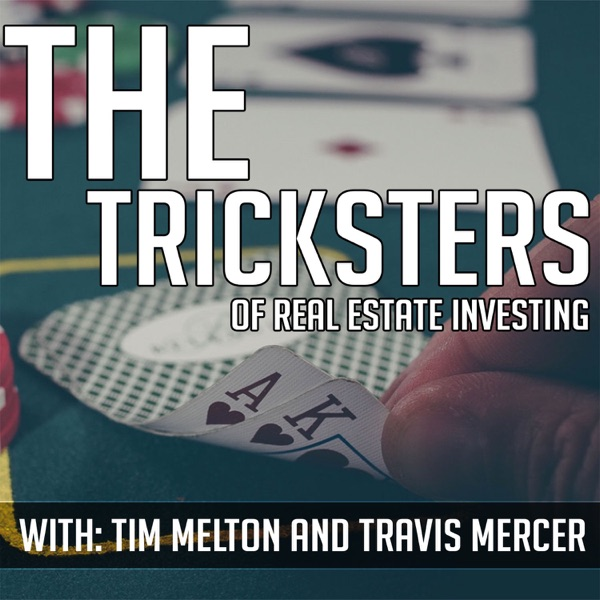 The Tricksters Take On Real Estate Investing