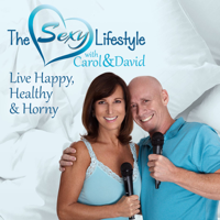 The Sexy Lifestyle with Carol and David podcast