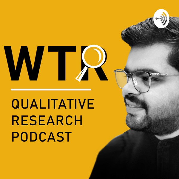 WTR - Qualitative Research Podcast