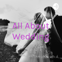 All About Wedding podcast