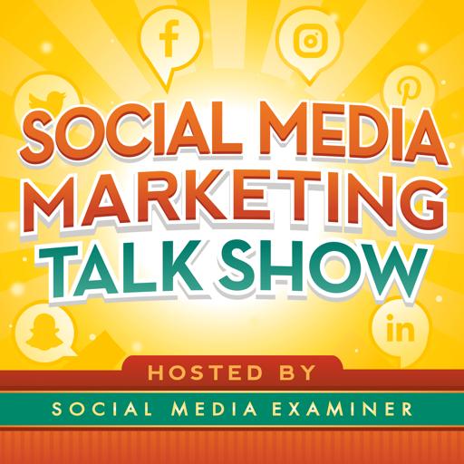 Cover image of Social Media Marketing Talk Show from Social Media Examiner