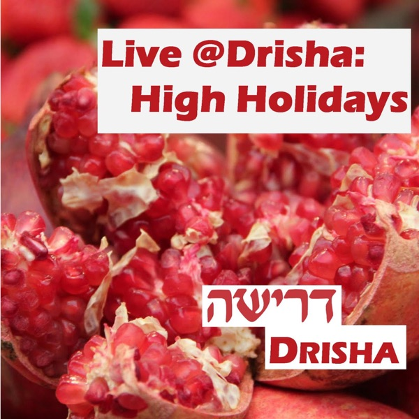 Live @ Drisha: High Holidays