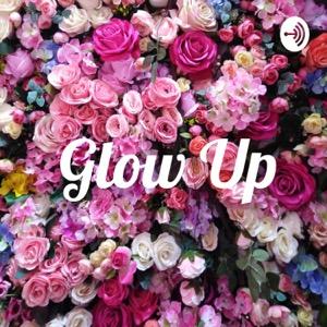 Glow Up✨