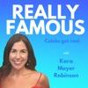 Really Famous with Kara Mayer Robinson artwork