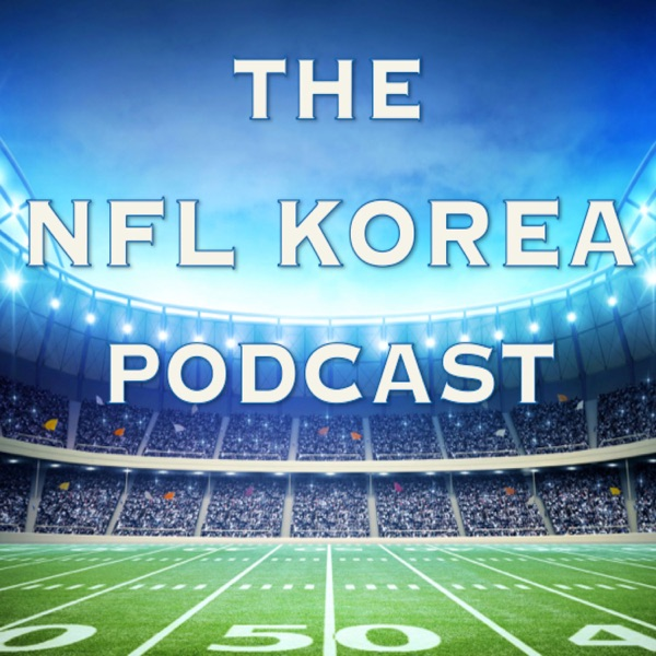 the NFL Korea Podcast