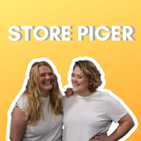 Store Piger Podcast podcast