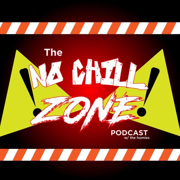 The No Chill Zone