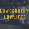 Lowcountry Lowlifes artwork