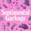 Sentimental Garbage artwork